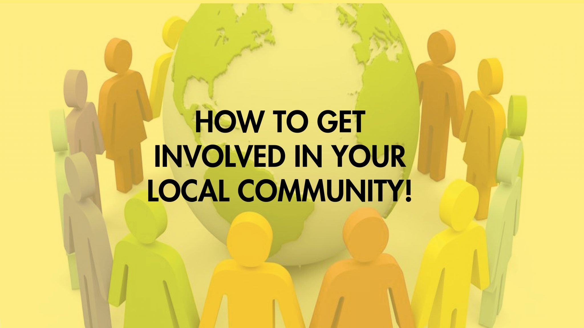 How to get involved in your local community